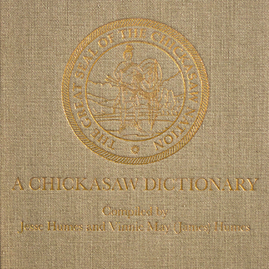 A Chickasaw Dictionary