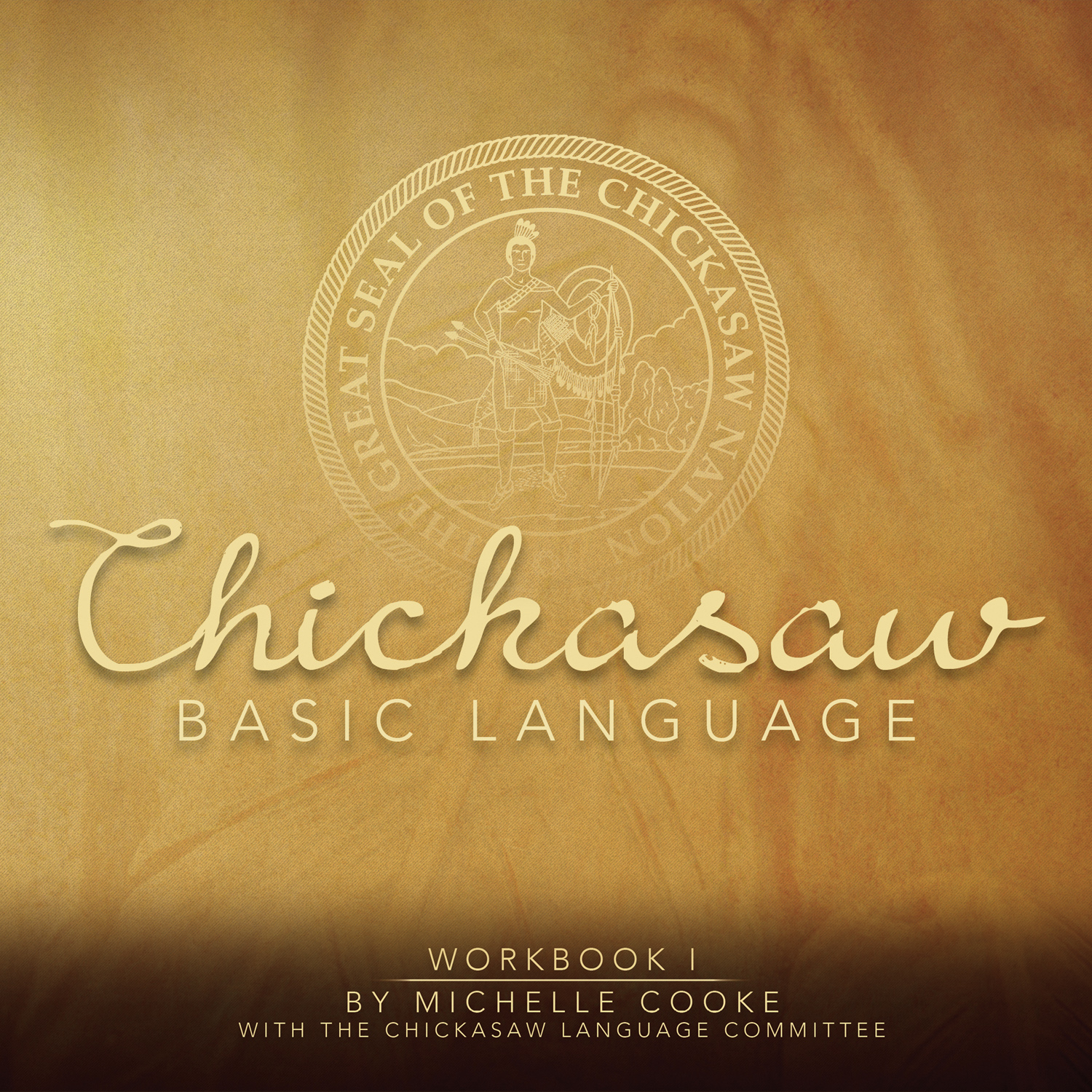 Chickasaw Basic Language Workbook I