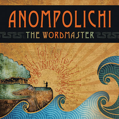 Anompolichi: The Wordmaster