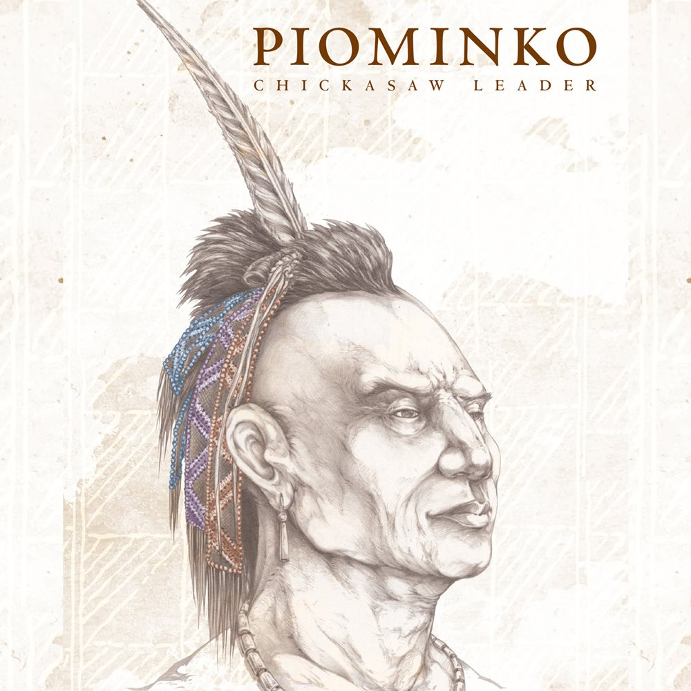 Piominko: Chickasaw Leader