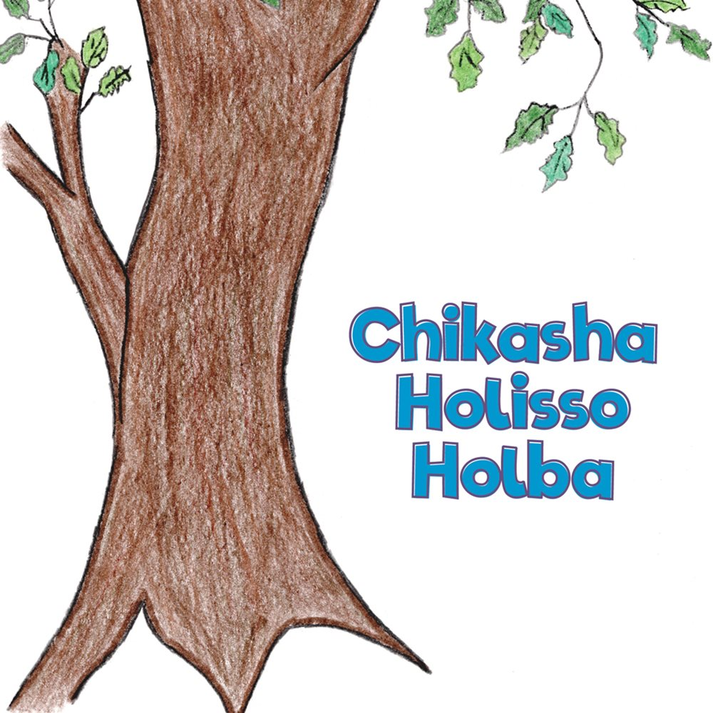 Chikasha Holisso Holba: Chickasaw Picture & Coloring Book