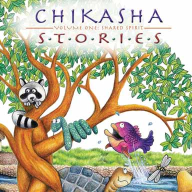 Chikasha Stories Volume One: Shared Spirit